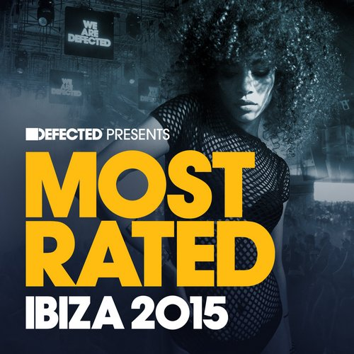 VA - Defected Presents Most Rated Ibiza 2015 [RATED21D]