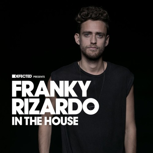 VA - Defected presents Franky Rizardo In The House 2017 [ITH69D3]
