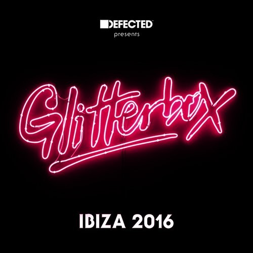 VA - Defected presents Glitterbox Ibiza 2016 [DGLIB04D2]