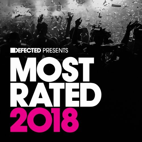 Defected presents Most Rated 2018 [RATED27D6]