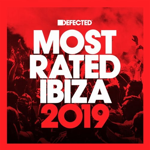 VA - Defected presents Most Rated Ibiza 2019 [RATED30D5]