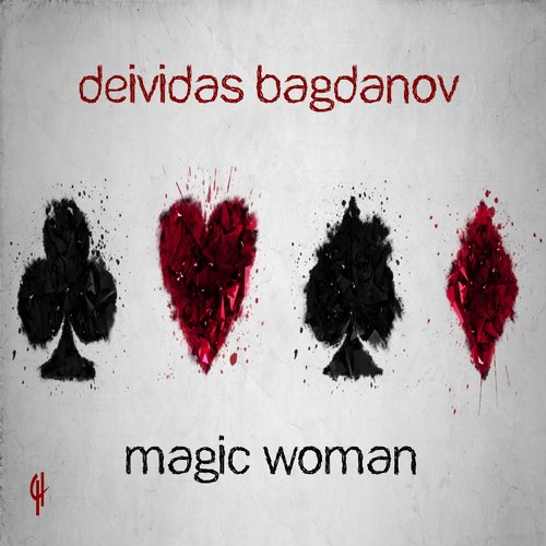 Deividas Bagdanov - Magic Woman [CH025]