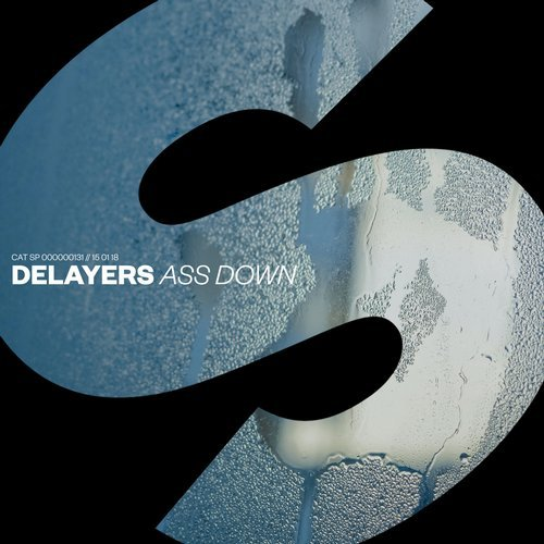 Delayers - Ass Down [SPRS131]