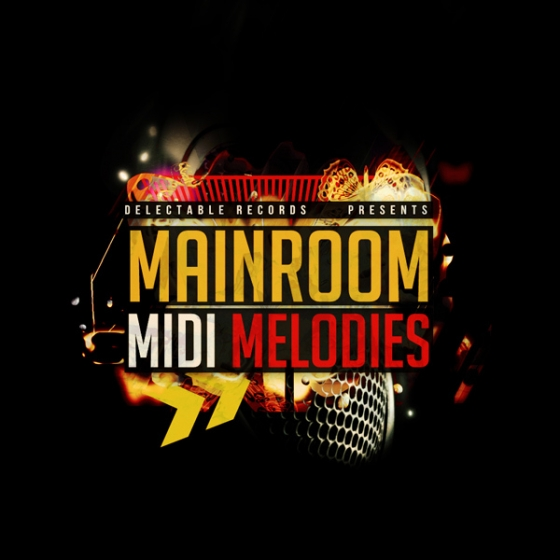 Delectable Records Mainroom MIDI Melodies WAV MiDi