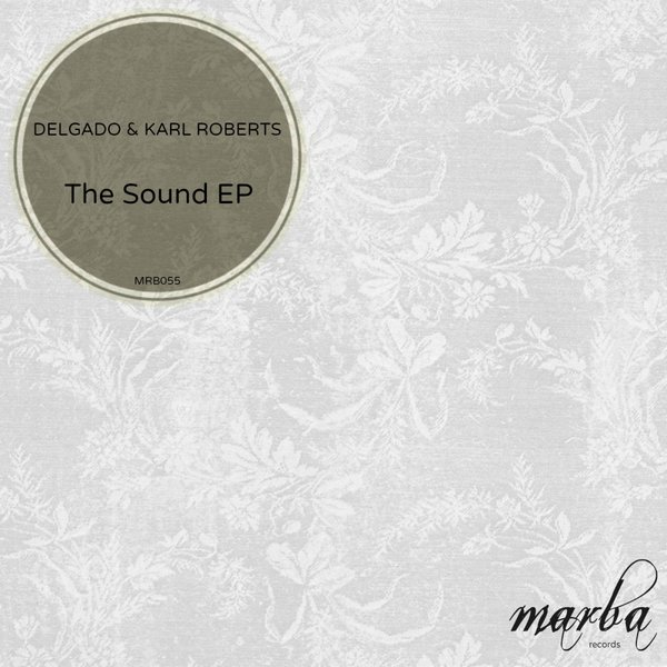 Delgado, Karl Roberts - The Sound [MRB055]