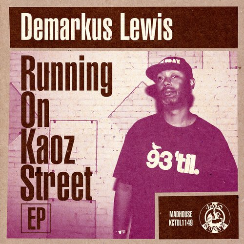 Demarkus Lewis - Running on Kaoz Street [5014524214930]