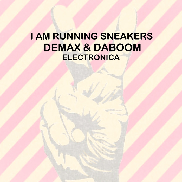 Demax, Daboom - I Am Running Sneakers [E 118]