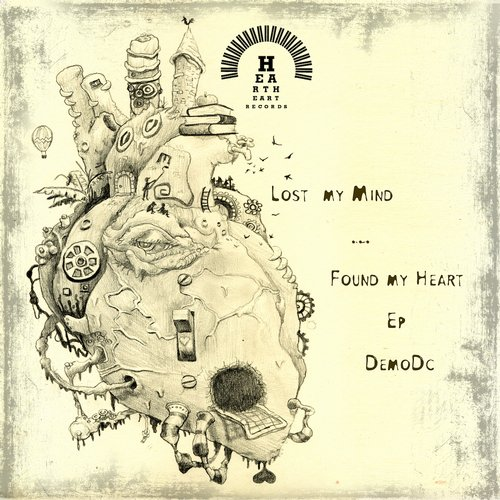 DemoDc - Lose Your Mind ... Find Your Heart EP [HTAR 1]