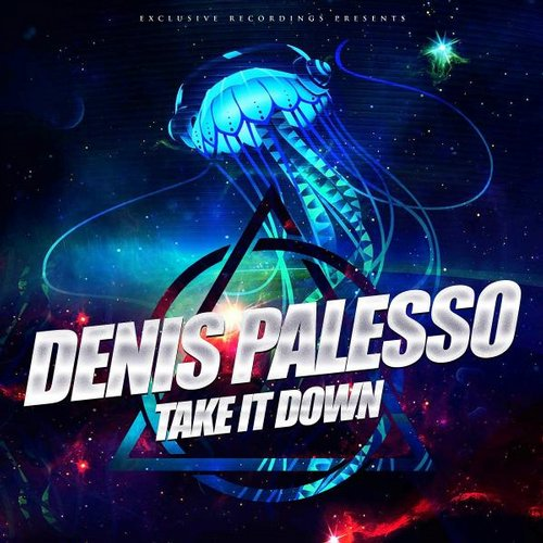Denis Palesso - Take It Down [405681 3002256]