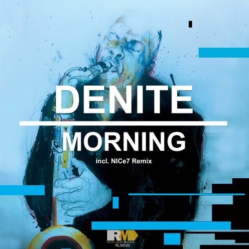 Denite - Morning [RLM046]