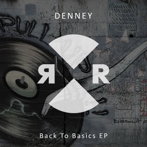 Denney – Back To Basics EP [RR2125]