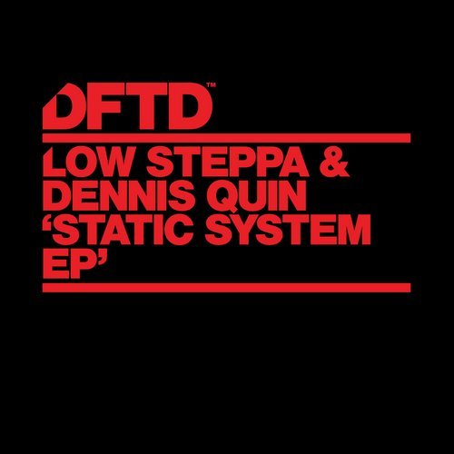 Dennis Quin, Low Steppa - Static System [826194 338398]