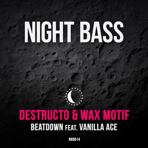 Destructo, Wax Motif, Vanilla Ace - Beatdown [NBD014]