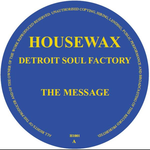 Detroit Soul Factory - The Message [H1001]