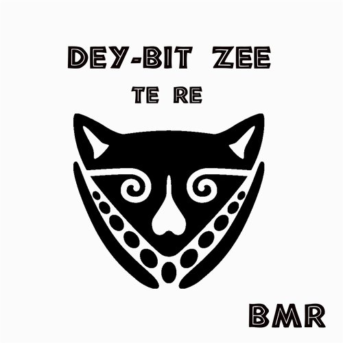Dey-Bit Zee - Te Re [BREACH008]