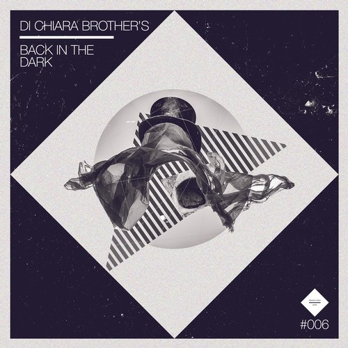 Di Chiara Brother's - Back in the Dark [STRAIGHTAHEAD006]
