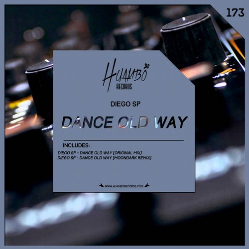 Diego sp – Dance Old Way [HUAM173]