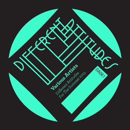 VA - Different Attitudes For The Summer 2015 [DA061]