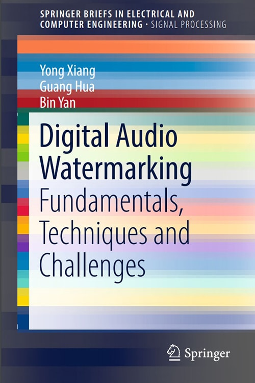 Digital Audio Watermarking: Fundamentals, Techniques and Challenges