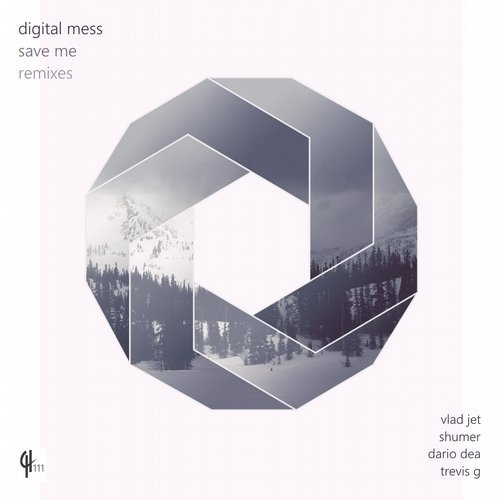 Digital Mess - Save Me (Remixes) [CH111]