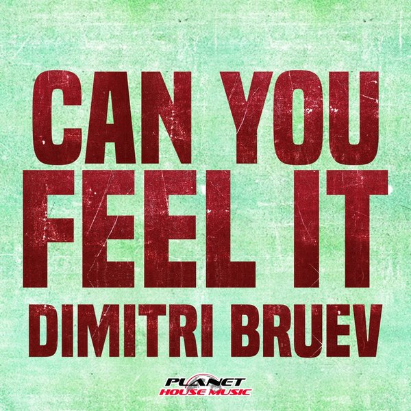 Dimitri Bruev - Can You Feel It [PHM 118]