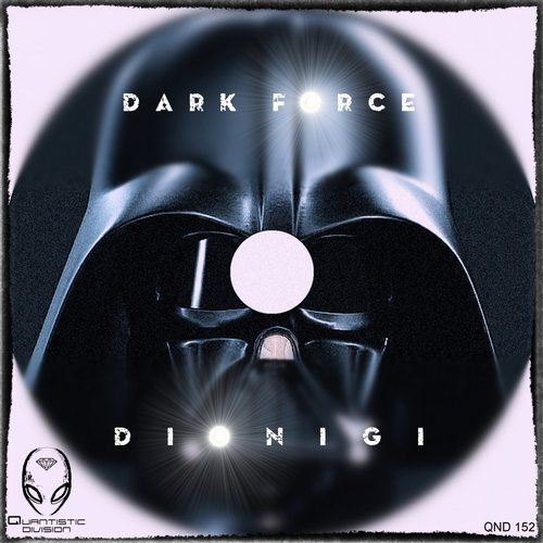 Dionigi - Dark Force [QND 152]