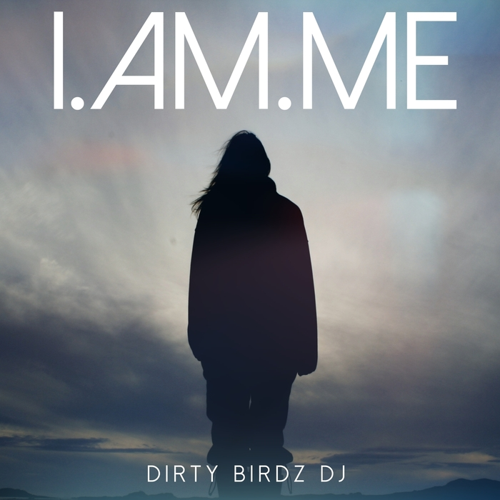 Dirty Birdz Dj - I Am Me [S3X 012]