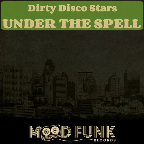 Dirty Disco Stars - Under The Spell [MFR075]