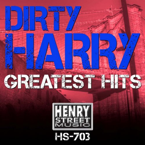 Dirty Harry - Dirty Harry Greatest Hits [801337707033]