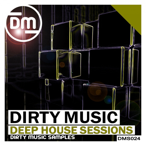 Dirty Music Deep House Sessions