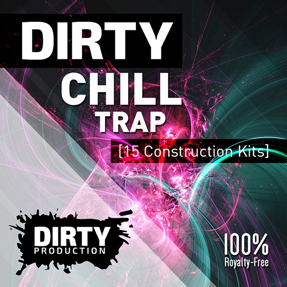 Dirty Production Dirty Chill Trap Kits WAV MiDi FL STUDiO PROJECT