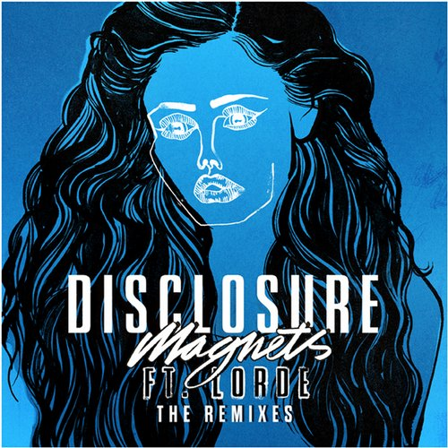 Disclosure – Magnets Remixes [690548]