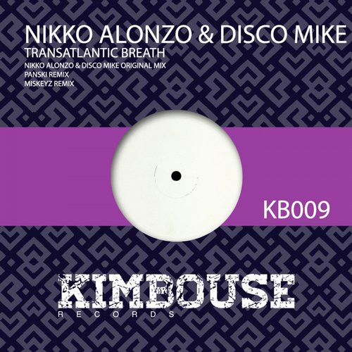 Disco Mike, Nikko Alonzo - Transatlantic Breath [KB009]