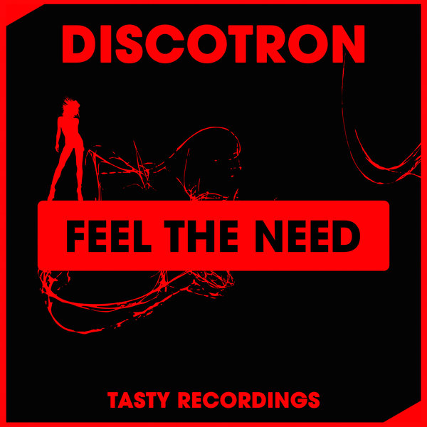 Discotron – Feel The Need [TRD241]