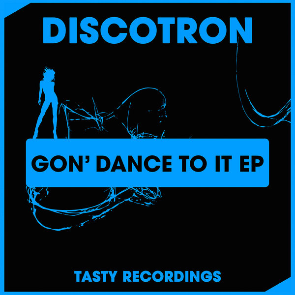 Discotron - Gon' Dance To It [TRD 289]