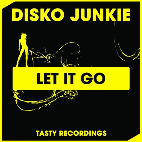 Disko Junkie - Let It Go [TRD252]
