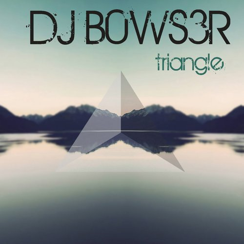 Dj b0ws3r triangle single gis 334 for Deep house singles