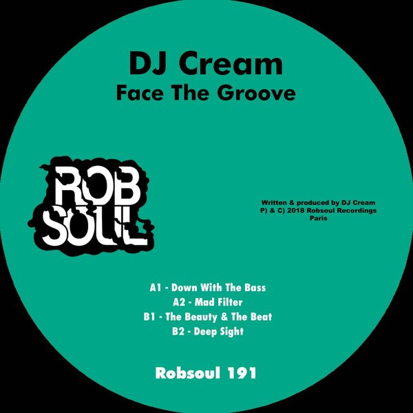 Dj Cream - Face the Groove [RB191]