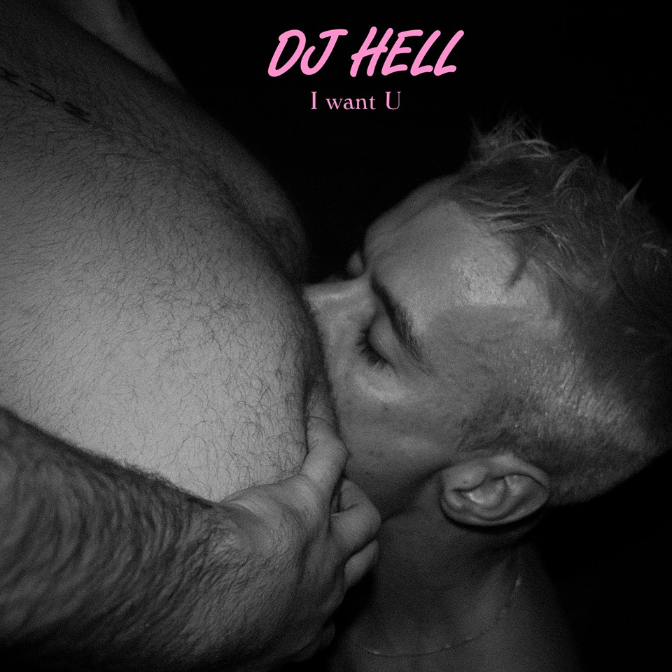 Dj Hell – I Want U (Remixes #2) [10137385]