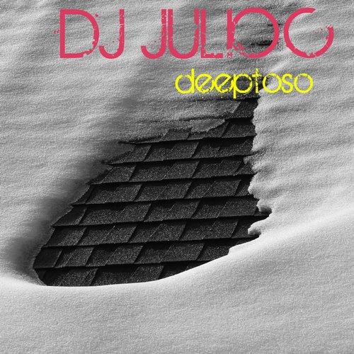 Dj julio c deeptoso single gis 335 for Deep house singles