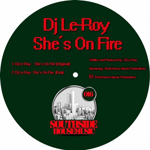 Dj Le-Roy – She's On Fire [SSHM016]