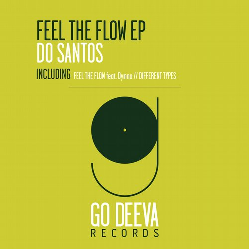 Do Santos – Feel The Flow EP [GDV1604]