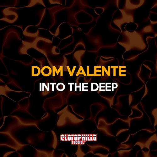 Dom Valente - Into The Deep [CLO15089]