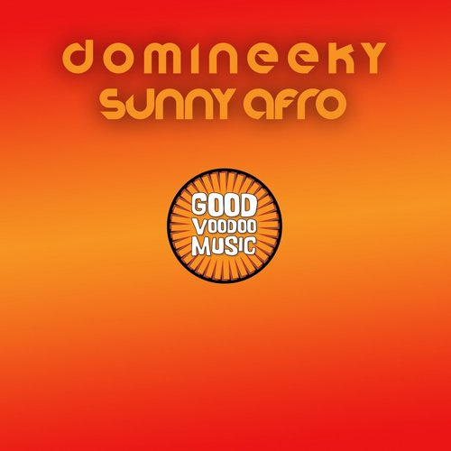 Domineeky – Sunny Afro [GVM038]