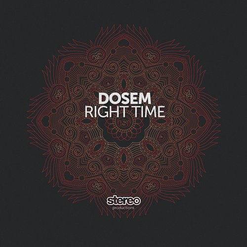 Dosem - Right Time [SP161]