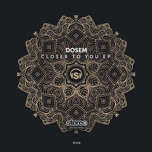 Dosem - Closer To You [SP228] [WAV]