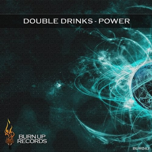 Double Drinks - Power [BUR 043]