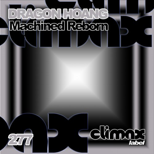 Dragon Hoang - Machined Reborn [100923 69]