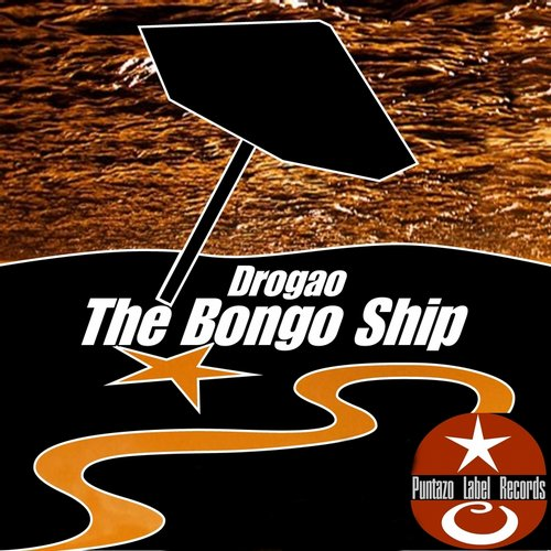 Drogao - The Bongo Ship [PLR 0288]