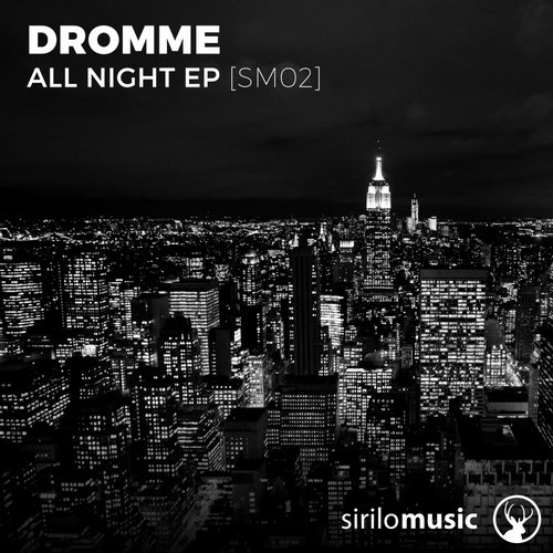 Dromme - All Night [SM02]
